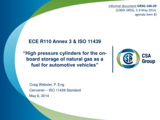 """ECE R110 Annex 3 & ISO 11439 """"High pressure cylinders for the on-board storage of natural gas as a fuel for automotive"""