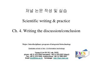 저널 논문 작성 및 실습 Scientific writing & practice Ch. 4. Writing the discussion/conclusion