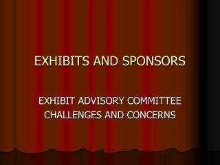 EXHIBITS AND SPONSORS
