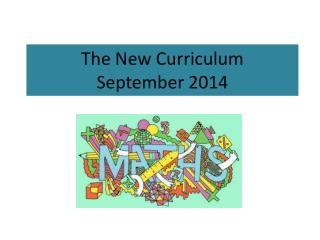 The New Curriculum September 2014
