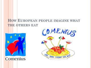 How European people imagine what the others eat
