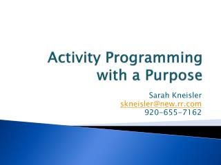 Activity Programming with a Purpose