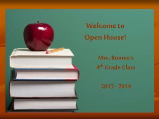 Mrs. Romeo's  4 th  Grade Class 2013 - 2014