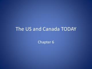The  US and Canada TODAY