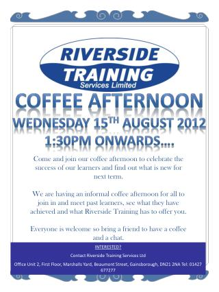 COFFEE AFTERNOON WEDNESDAY 15 TH  August 2012 1:30pm onwards….