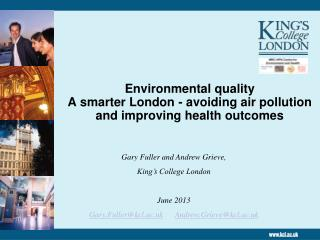 Environmental quality A smarter London - avoiding air pollution and improving health outcomes