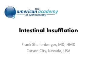 Intestinal Insufflation