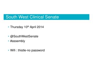 South West Clinical  S enate