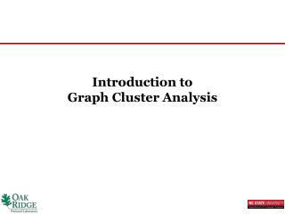 Introduction  to  Graph  Cluster Analysis