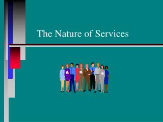 The Nature of Services Learning Objectives