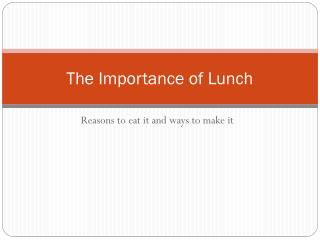 The Importance of Lunch