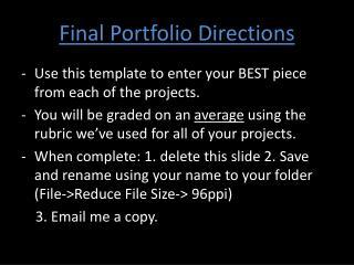 Final Portfolio Directions