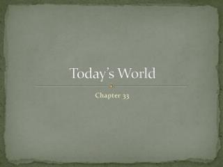 Today's World