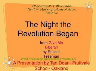 the night the revolution began