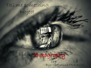 Tell me something project