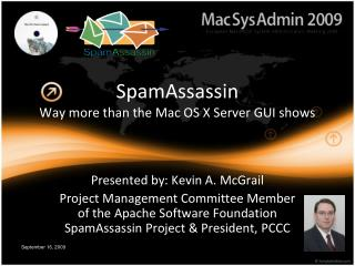 SpamAssassin Way more than the Mac OS X Server GUI shows