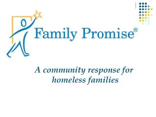 A community response for                   homeless families