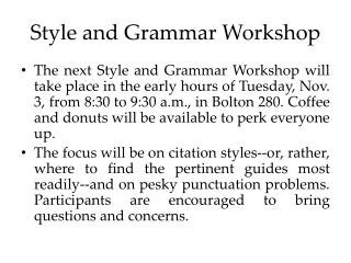 Style and Grammar Workshop