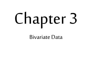 Chapter 3 Bivariate Data