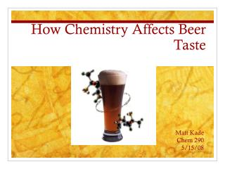 How Chemistry Affects Beer Taste