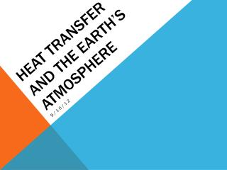 Heat Transfer and the Earth's Atmosphere