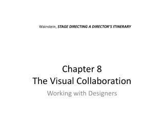 Chapter 8 The Visual Collaboration