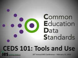 CEDS 101: Tools and Use
