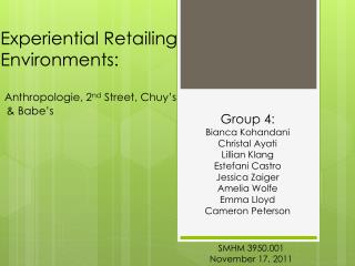 Experiential Retailing Environments: Anthropologie , 2 nd  Street,  Chuy's   & Babe's