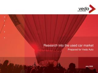 Research into the used car market  Prepared for Veda Auto