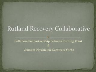 Rutland Recovery Collaborative