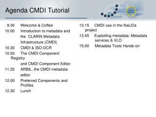 Agenda CMDI Tutorial