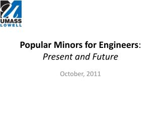 Popular Minors for Engineers : Present and Future