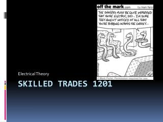 Skilled Trades 1201