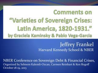 Jeffrey Frankel Harvard Kennedy School & NBER