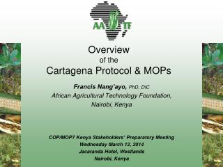 Overview  of  the  Cartagena  Protocol & MOPs