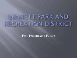Bennett Park and Recreation District
