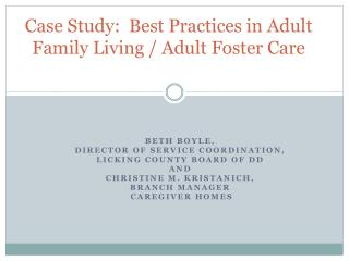 Case Study:  Best  Practices in Adult Family Living / Adult Foster Care