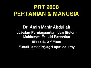 PRT 2008 PERTANIAN & MANUSIA