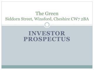 The Green Siddorn  Street,  Winsford , Cheshire CW7 2BA