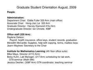 Graduate Student Orientation August,  2009
