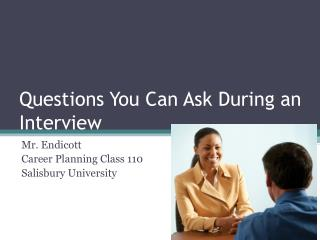 Questions You Can Ask During an Interview