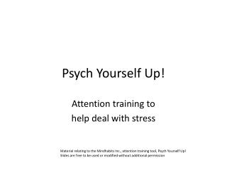 Psych Yourself Up!