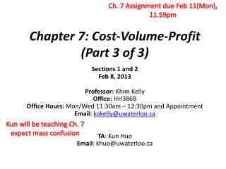 Chapter 7: Cost-Volume-Profit  (Part 3 of 3)