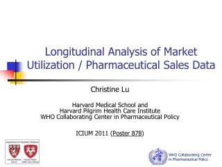 Longitudinal Analysis of Market Utilization / Pharmaceutical Sales Data