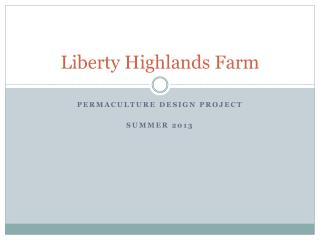 Liberty Highlands Farm