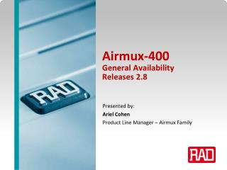 Airmux-400  General Availability Releases 2.8