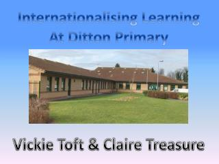Internationalising Learning At Ditton Primary