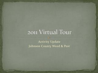 2011 Virtual Tour