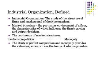 Industrial Organization, Defined