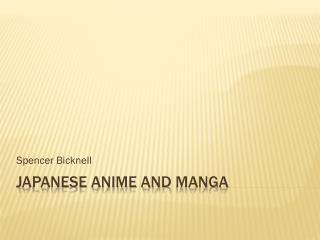 Japanese Anime and  Manga